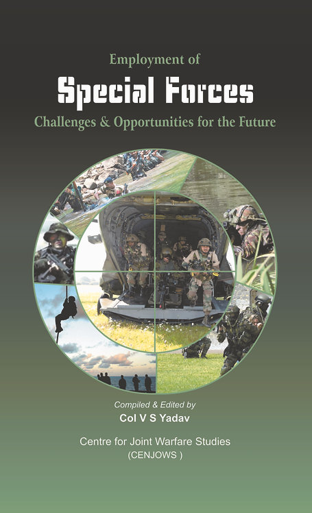 EMPLOYEMENT OF SPECIAL FORCES:  CHALLENGES AND OPPORTUNITIES FOR THE FUTURE