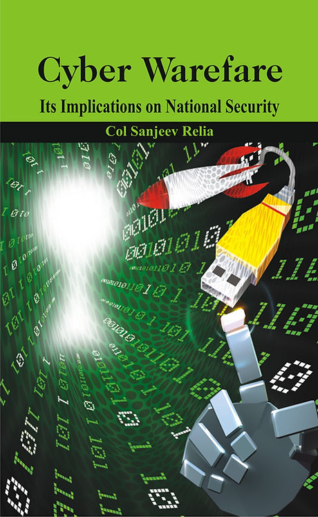 Cyber Warfare- Its Implications on National Security