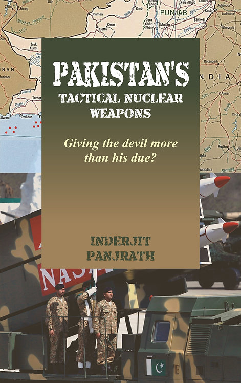 Pakistan's Tactical Nuclear Weapons : Giving the devil more than his due?