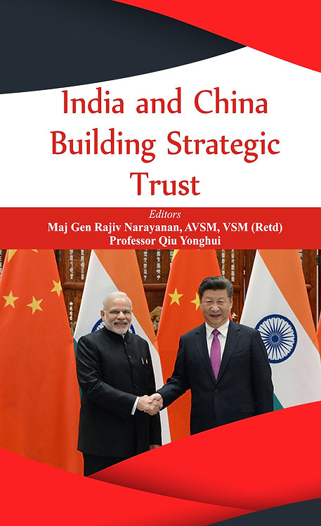 India and China : Building Strategic Trust