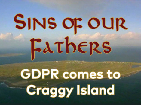 Sins of our Fathers. GDPR comes to Craggy Island