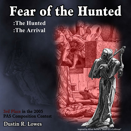 Fear of the Hunted: Digital Score & MP3's For Multi-Percussion & Digital Audio