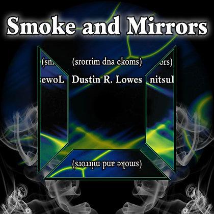 Smoke & Mirrors: Digital Score & MP3's For Multi-Percussion & Digital Audio