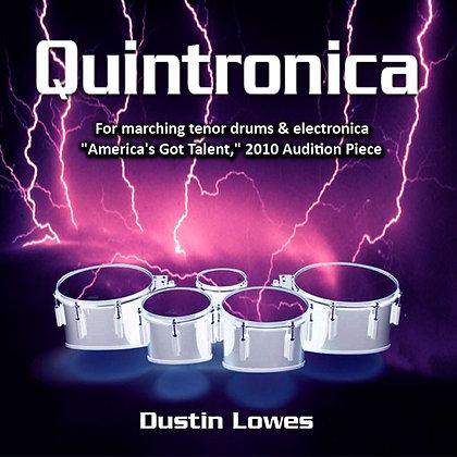 Quintronica: Digital Score & MP3's For Marching Quads & Digital Audio