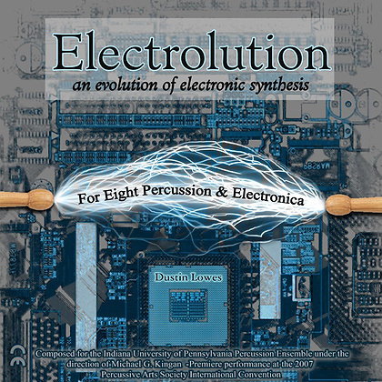 Electrolution: Digital Score, Parts & MP3's For Eight Percussion & Digital Audio