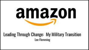 Leading Through Change:  My Military Transition