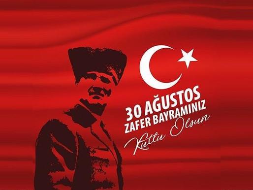 """""""Büyük zaferler yalnızca büyük milletler tarafından kazanılabilir.""""Mustafa Kemal Atatürk"""" 30 Ağustos"""