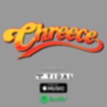CHREECE Playlist.jpg