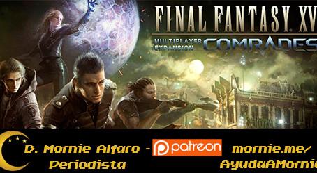 Final Fantasy XV: Comrades llegará como producto independiente