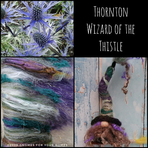 Thornton, Wizard of the Thistle.  Hand felted, Halloween Ornament