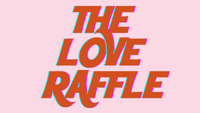 What the heck is a Love Raffle?
