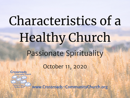 Characteristics of a Healthy Church: Passionate Spirituality