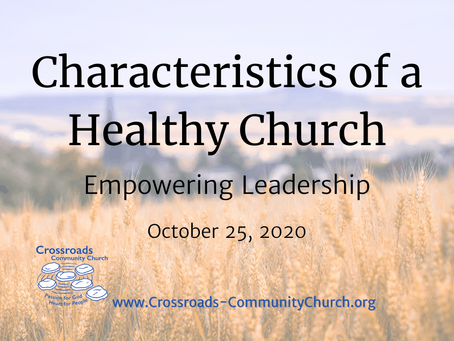 Characteristics of a Healthy Church: Empowering Leadership
