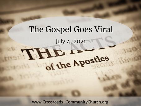 The Gospel Goes Viral