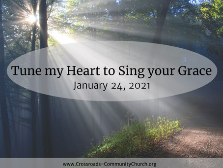 Tune my Heart to Sing your Grace