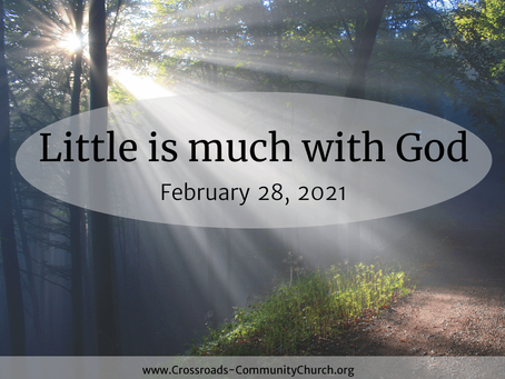 Little is much with God