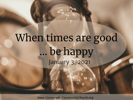 When times are good…be happy
