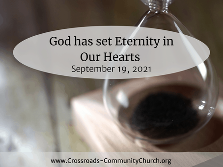 God has set eternity in our hearts