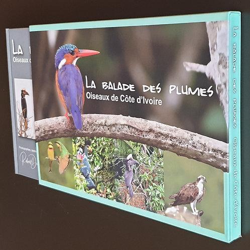 La balade des plumes (Oiseaux de Côte d'Ivoire) + Coffret VIP