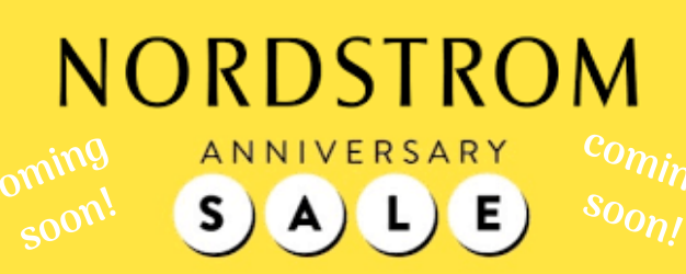 Nordstrom Anniversary Sale - Everything You Need to Know!