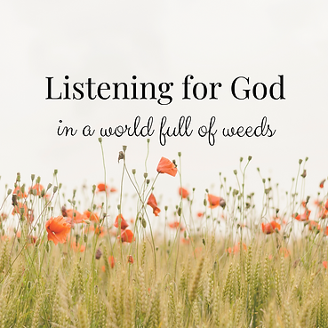 Listening for God's Voice in a life full