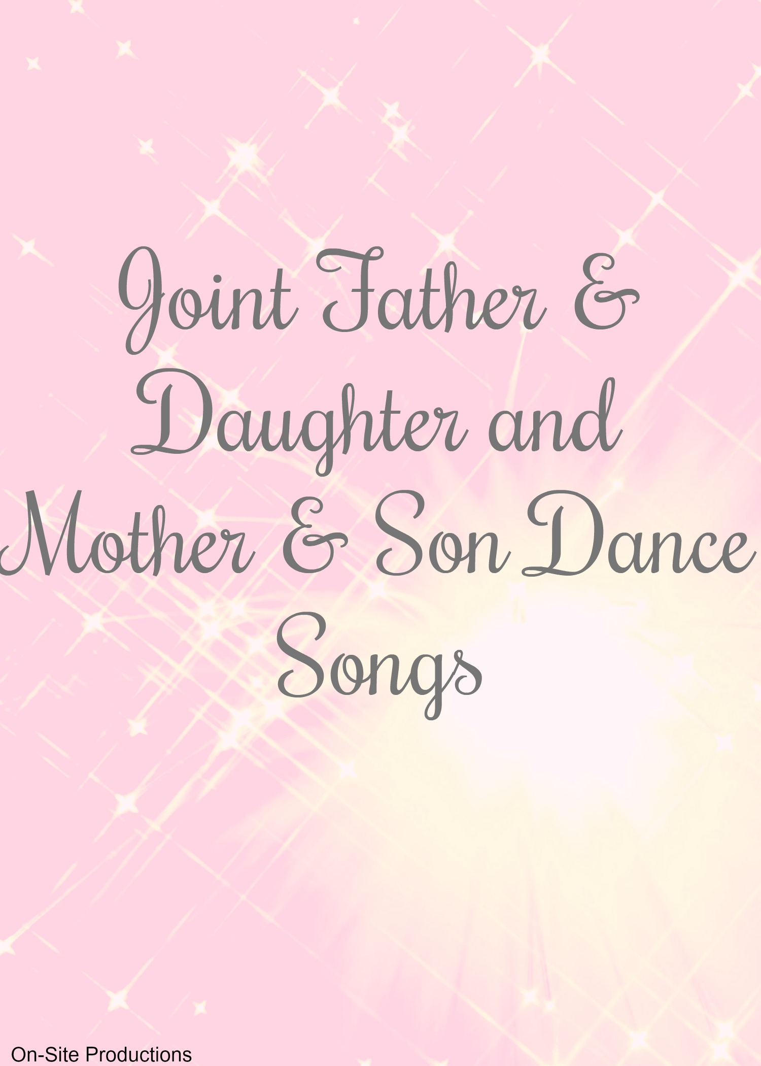Joint Father & Daughter and Mother & Son Dance Songs | Wedding DJ ...