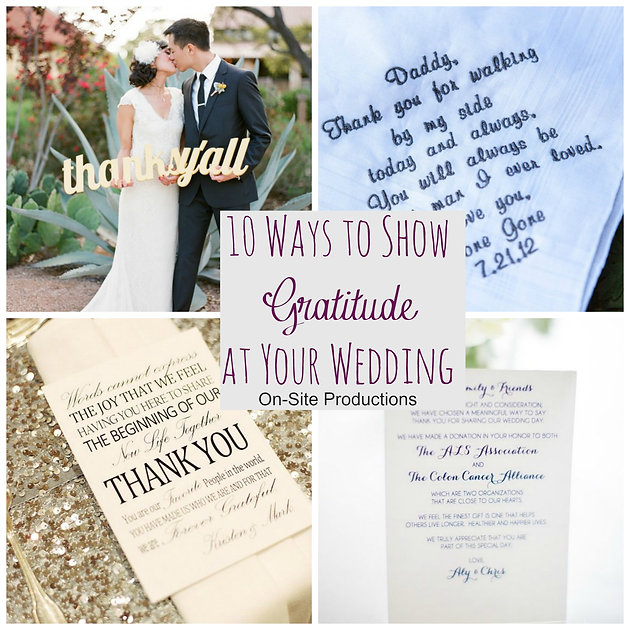 10954fbd6890 10 Ways to Show Gratitude at Your Wedding