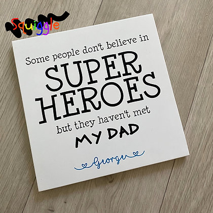 Personalised Super Hero Dad sign