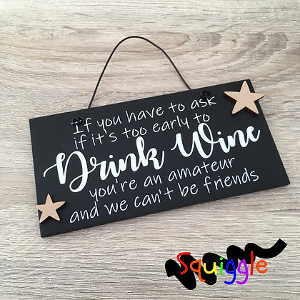 'If you have to ask....wine' sign