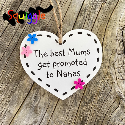 The best Mums get promoted - small heart