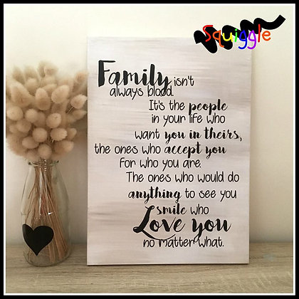 'Family isn't always blood' sign