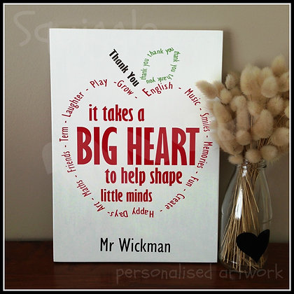 It takes a BIG HEART sign for teachers