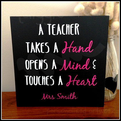 A teacher takes a hand - wooden sign