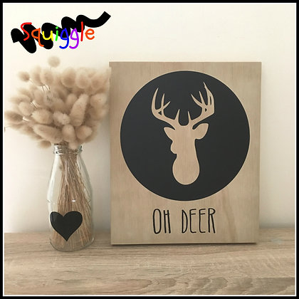 'Oh Deer' Sign