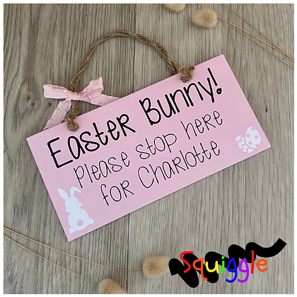 Personalised 'Easter Bunny Stop Here' sign (Small)