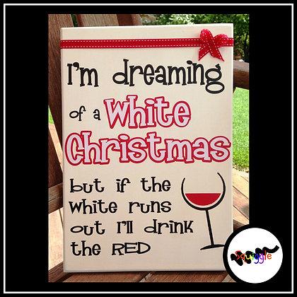 Fun White Christmas sign