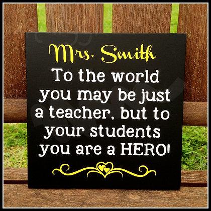 Personalised Teacher Hero - wooden sign