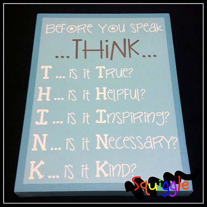'THINK before you speak' sign