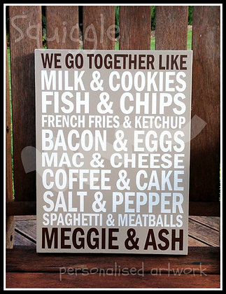 Personalised 'WE GO TOGETHER' sign