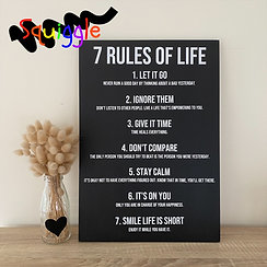 7 Rules of Life - inspirational sign