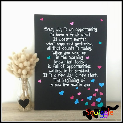 'Every day is an opportunity' - inspirational sign