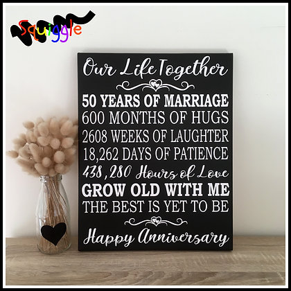 Our Life Together - Anniversary sign