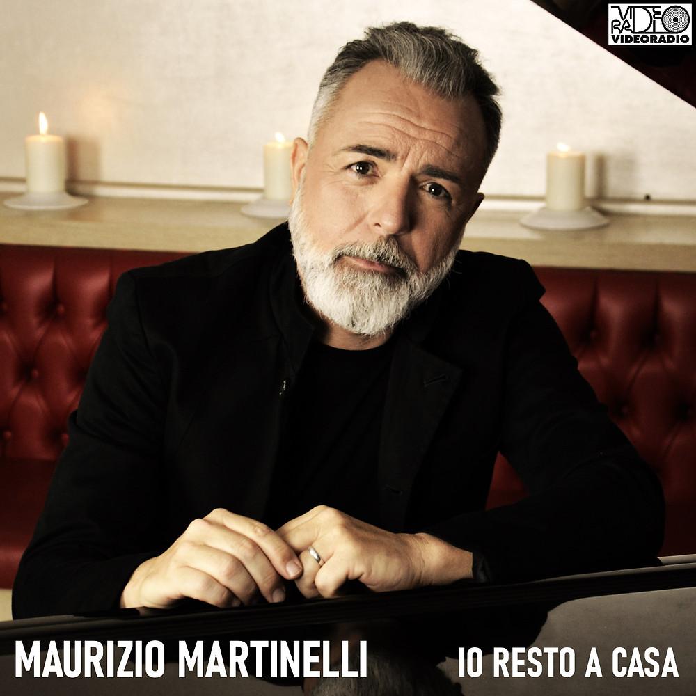 IO RESTO A CASA - MAURIZIO MARTINELLI