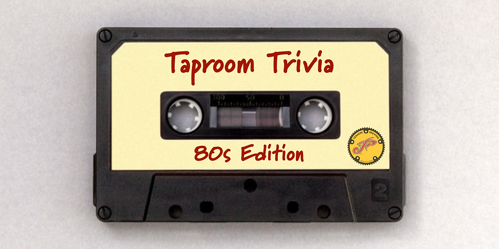 Taproom Trivia 80s Edition