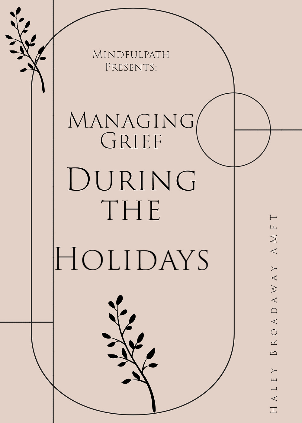 Managing Grief During the Holidays by Haley Broadaway