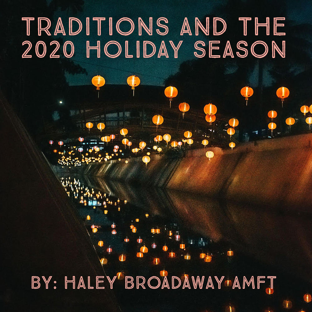 Traditions and the 2020 Holiday Season - Mindfulpath