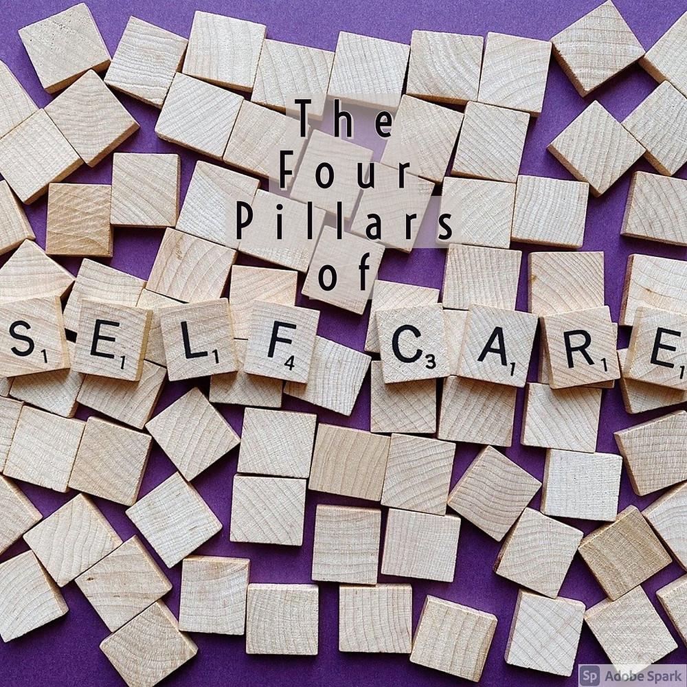 The Four Pillars of Self-Care - Haley Broadaway