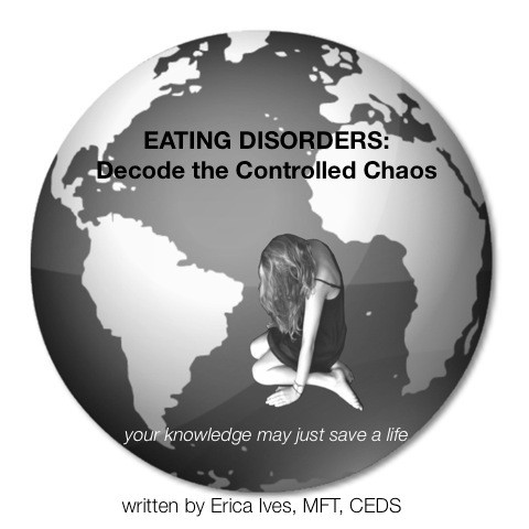 Eating Disorders Decode the Controlled Chaos, by Erica Ives is a book written about education, awareness, and the treatment of eating disorders