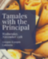 Tamales with the Principal - November.pn