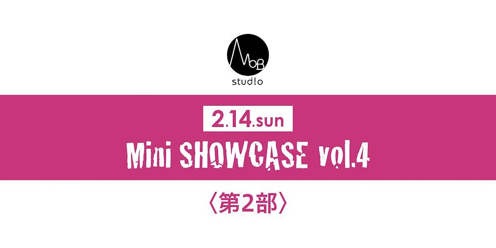 2/14(日)Mini SHOWCASE vol.4〈第2部〉